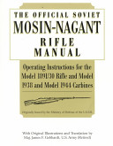 The Official Soviet Mosin-Nagant Rifle Manual