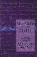 . Meditations on the Soul .