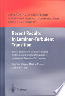 Recent Results in Laminar Turbulent Transition