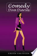 The Comedy Diva Diaries