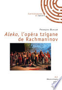 Aleko, l'opéra tzigane de Rachmaninov