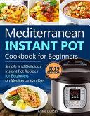 Mediterranean Instant Pot Cookbook 2019