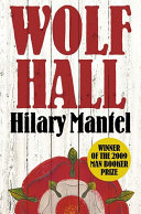 Book Wolf Hall  Winner of the Man Booker Prize  The Wolf Hall Trilogy  Book 1