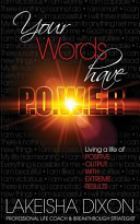 Your Words Have P  O  W  E  R