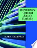 Introductory Criminal Justice Statistics