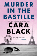 Murder in the Bastille An Investigation Can She Solve Her Case Without