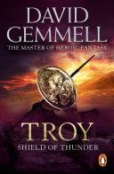 Troy: Shield Of Thunder