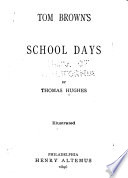 Tom Brown s School Days  by Thomas Hughes