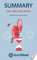 Fail Fast Fail Often By Ryan Babineaux And John Krumboltz Summary