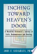 Inching Toward Heaven S Door