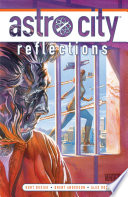 Astro City Vol. 14: Reflections : vol. 14! in this two-part graphic novel,...
