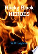 Hacky Black Heroes