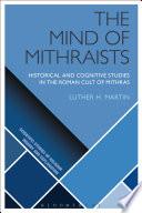 The Mind of Mithraists