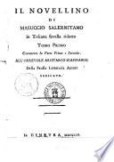 Il Novellino di Masuccio Salernitano in toscana favella ridotto Tomo primo   secondo      all orrevole Aristarco Scannabue della Frusta letteraria autore dedicato