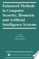 Enhanced Methods In Computer Security Biometric And Artificial Intelligence Systems