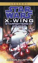 Starfighters of Adumar  Star Wars Legends  X Wing