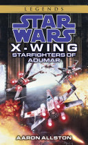 Starfighters of Adumar  Star Wars Legends  X Wing