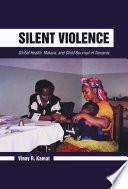 Silent Violence