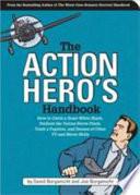 The Action Hero s Handbook