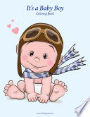 It S A Baby Boy Coloring Book