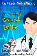 The Case Of The Desperate Doctor