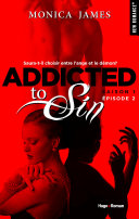 Addicted to sin Saison 1 Episode 2