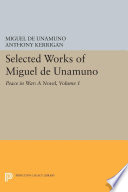 Selected Works of Miguel de Unamuno  Volume 1