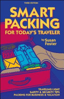 Smart Packing for Today s Traveler