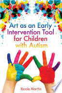 Art as an Early Intervention Tool for Children with Autism