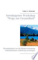 Isernhagener Workshop  Wege zur Gesundheit