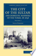 The City of the Sultan  and Domestic Manners of the Turks  in 1836