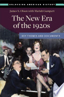 The New Era of the 1920s  Key Themes and Documents