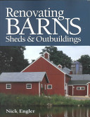 Renovating Barns  Sheds   Outbuildings