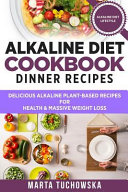 Alkaline Diet Cookbook  Dinner Recipes