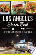 Los Angeles Street Food