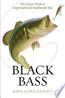 Black Bass : the idea that enjoying the sport...
