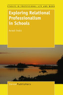 Exploring Relational Professionalism in Schools