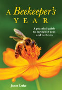 A Beekeeper s Year