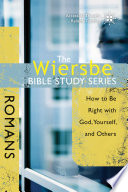 The Wiersbe Bible Study Series  Romans