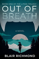 Out of Breath  the Lithia Trilogy  Book 1