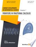 Frontiers in Fractional Calculus