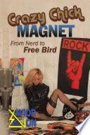 Crazy Chick Magnet