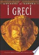 I greci  Viaggio nella storia dell antica civilt