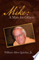 Mike  A Man for Others