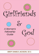 Girlfriends and God