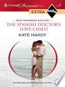 The Spanish Doctor s Love Child