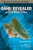 Oahu Revealed : plan your best vacation--ever. this...