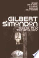 Gilbert Simondon  Being and Technology