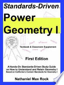 Standards Driven Power Geometry I Textbook Classroom Supplement