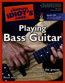 The Complete Idiot s Guide to Playing Bass Guitar